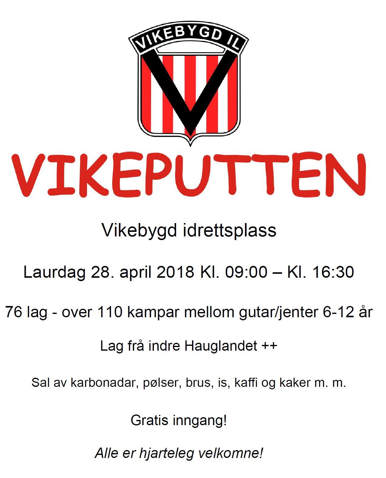 Velkommen til Vikeputten på Vikebygd stadion, 28. april kl. 09:00 - 16:30.